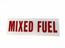 """SIGN DECAL """"MIXED FUEL"""" 12x4 RED/WHITE"""